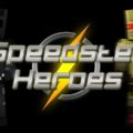 Speedster Heroes