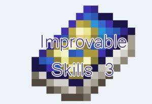 Improvable skills 3 скилы для персонажа 1.12.2