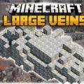 Large Veins - генерация огромных залежей руды