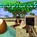Tropicraft - новая локация с тропическими островами