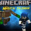 Magical Talismans Mod магические талисманы
