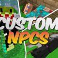 Custom NPC создание своих мобов