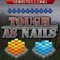 Tough As Nails реализм и усложнение выживания