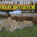 TreeCapitator рубим дерево целиком срубив нижний блок