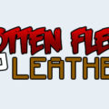 Rotten Flesh to Leather переплавка гнилой плоти в кожу