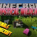 Mystical Wildlife новые, странные мобы