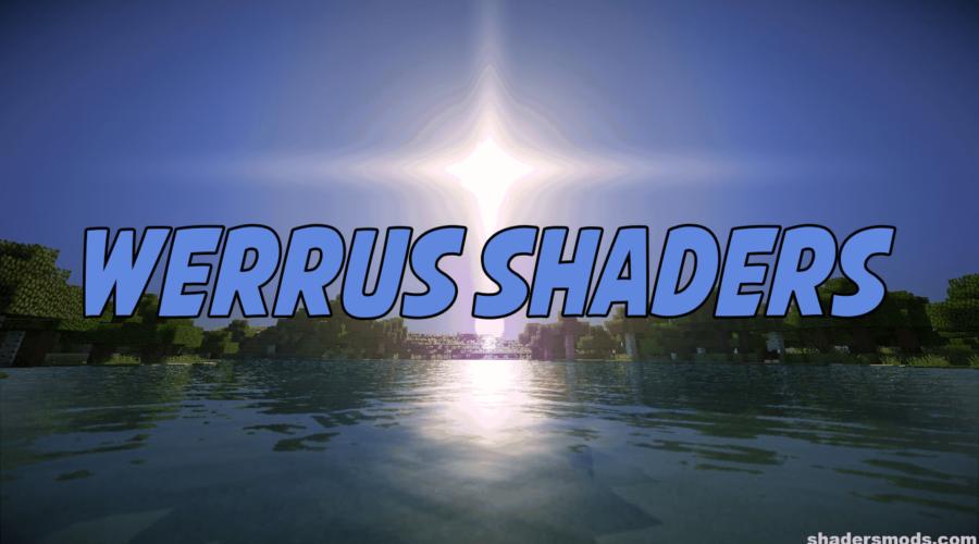 Werrus Shaders красочный и реалистичный шейдер