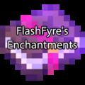 FlashFyre's Enchantments новые крутые чары для майнкрафта