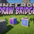 Draw Bridge выдвижные колоны из блоков