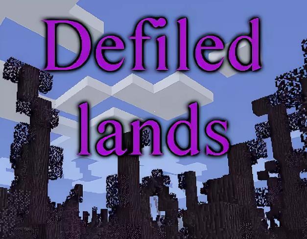 Defiled Lands - оскверненные биом