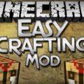 Easy Crafting верстак подсказывающий рецепты крафта