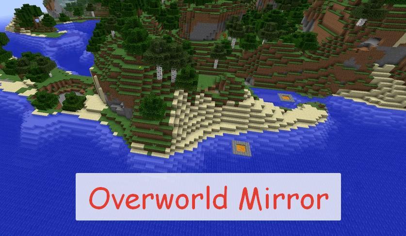 Overworld Mirror новый мир, аналогичный существующему