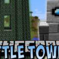 Battle Towers 8-ми этажные башни с хорошей наградой и охраной
