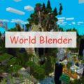 World Blender новый мир со смешанными биомами