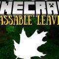 Passable Leaves реалистичная листва
