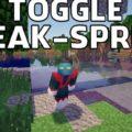 Toggle Sneak изменение управления упрощенный спринт и режим скрытности