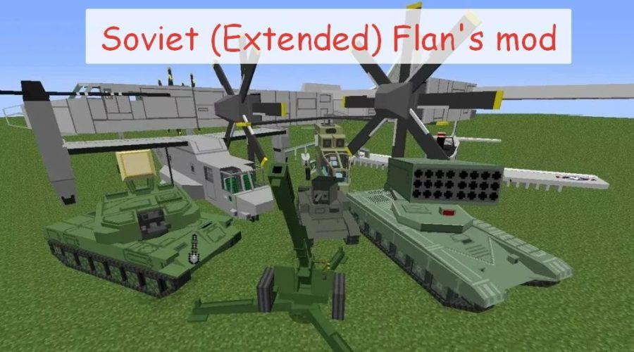 Soviet (Extended) Flan's mod расширенный фланс мод