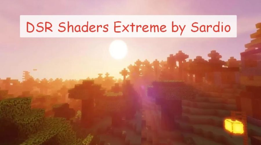DSR Shaders Extreme by Sardio шейдер