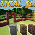 Vertical Slabs вертикальные полублоки