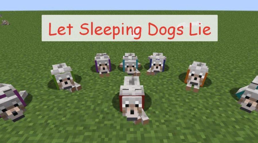Let Sleeping Dogs Lie собаки могут лежать