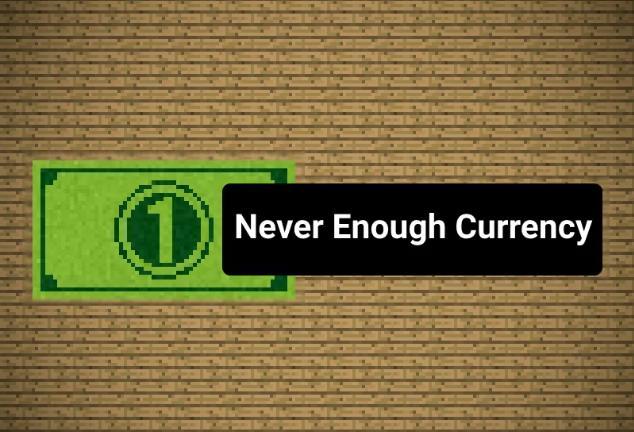 Never Enough Currency бумажные деньги и монеты