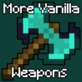 More Vanilla Weapons новое оружие и инструменты