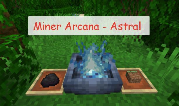 Miner Arcana - Astral астральное перемещение вне тела