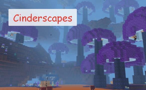 Cinderscapes новые биомы в Аду