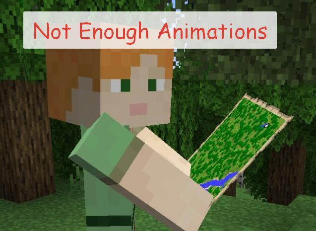 Not Enough Animations новая анимация