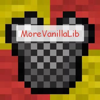 MoreVanillaLib технический мод библиотека