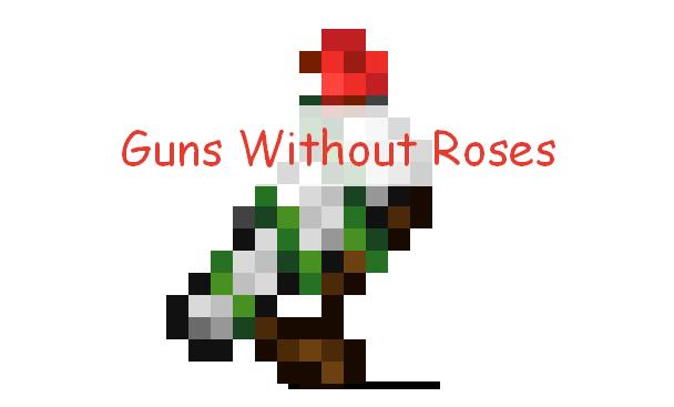 Guns Without Roses огнестрельное оружие из Террарии