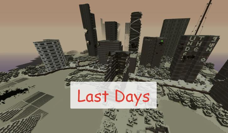 Last Days постапокалипсис в Майнкрафт