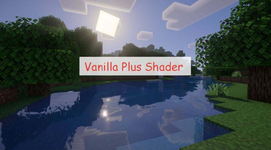 Vanilla Plus Shader шейдер для слабых ПК