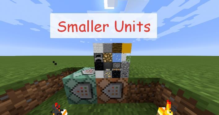 Smaller Units