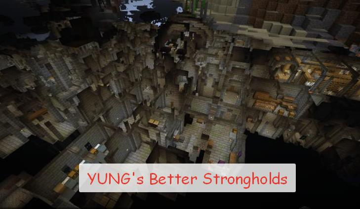 YUNG's Better Strongholds