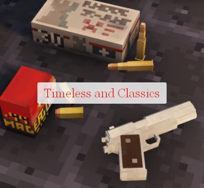 Timeless and Classics реалистичное огнестрельное оружие