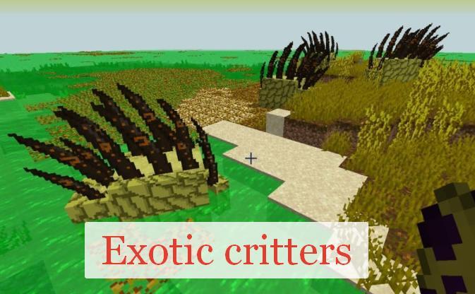 Exotic critters криповые мобы