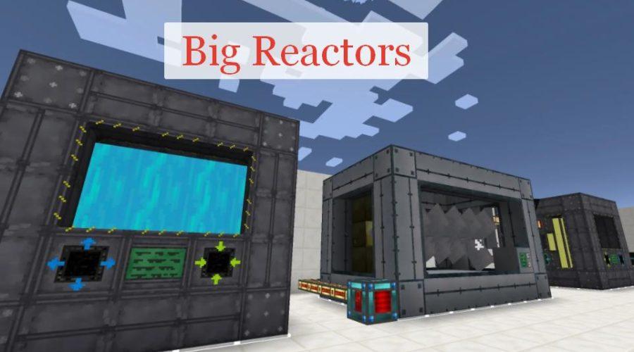 Big Reactors (Bigger Reactors) реакторы для производства RF энергии