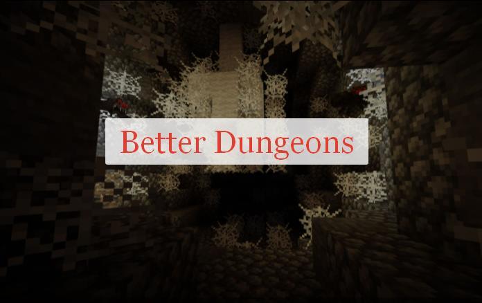 Better Dungeons новые данжи