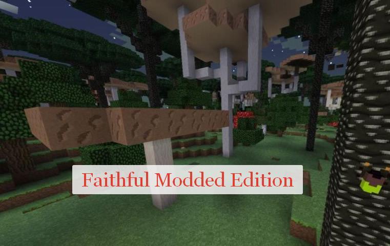Faithful Modded Edition ресурс пак с поддержкой более 150 модов