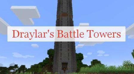 Draylar Battle Towers башни с боссом и кучей лута